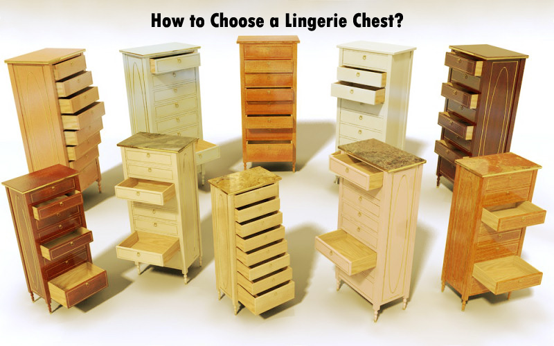how to choose the best lingerie chest for your bedroom